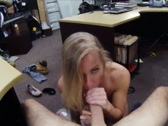 blond-slut-sells-her-car-and-gives-pawnkeeper-a-nice-blowjob